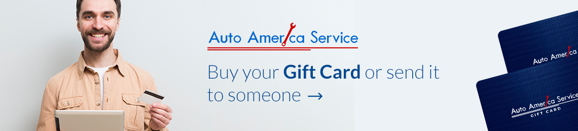 Buy a gift card at Auto America Service